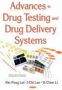 Advances in Drug Testing & Drug Delivery Systems (ISBN: 9781634858786)