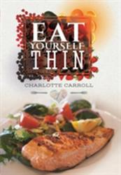 Eat Yourself. . . Thin (ISBN: 9781473878792)