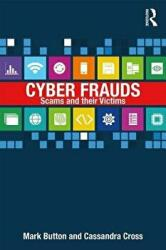 Cyber Frauds, Scams and Their Victims (ISBN: 9781138931206)