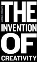 Invention of Creativity (ISBN: 9780745697048)