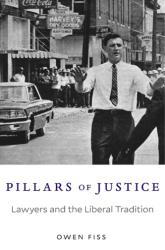 Pillars of Justice - Lawyers and the Liberal Tradition (ISBN: 9780674971868)