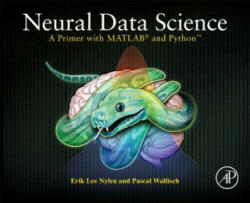 Neural Data Science - A Primer with MATLAB and Pythont (ISBN: 9780128040430)