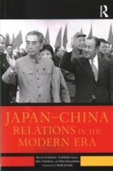 Japan--China Relations in the Modern Era (ISBN: 9781138714601)