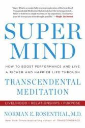Super Mind - Norman E. Rosenthal (ISBN: 9780399184857)
