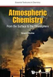 Atmospheric Chemistry - From the Surface to the Stratosphere (ISBN: 9781786341761)