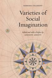 Varieties of Social Imagination (ISBN: 9780226433967)