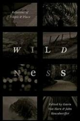 Wildness - Relations of People and Place (ISBN: 9780226444833)