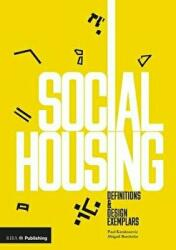 Social Housing - Definitions and Design Exemplars (ISBN: 9781859466261)