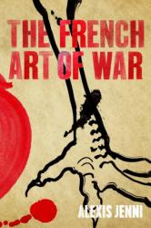 French Art of War (ISBN: 9780857897534)