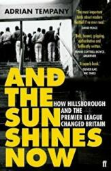 And the Sun Shines Now - Adrian Tempany (ISBN: 9780571295128)