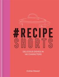 #Recipe Shorts (ISBN: 9780857834218)