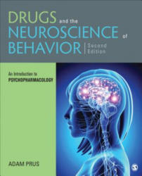 Drugs and the Neuroscience of Behavior (ISBN: 9781506338941)
