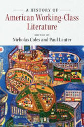 History of American Working-Class Literature (ISBN: 9781107103382)