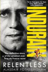 Indurain - Alasdair Fotheringham (ISBN: 9781785032059)