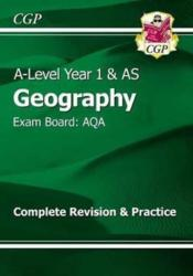 New A-Level Geography: AQA Year 1 & AS Complete Revision & Practice (ISBN: 9781782946472)