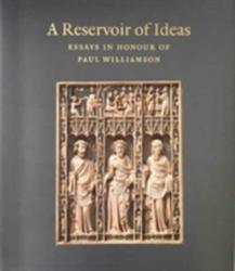 Reservoir of Ideas - Essays in Honour of Paul Williamson (ISBN: 9781911300168)
