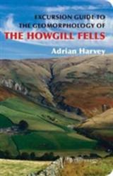 Excursion Guide to the Geomorphology of the Howgill Fells (ISBN: 9781780460703)
