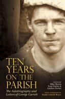 Ten Years On The Parish (ISBN: 9781786940759)
