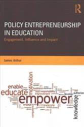 Policy Entrepreneurship in Education - Engagement, Influence and Impact (ISBN: 9781138214606)