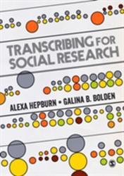 Transcribing for Social Research (ISBN: 9781446247044)