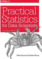 Practical Statistics for Data Scientists (ISBN: 9781491952962)