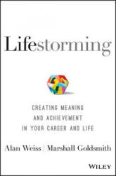 Lifestorming - Alan Weiss, Marshall Goldsmith (ISBN: 9781119366126)