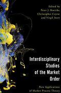 Interdisciplinary Studies of the Market Order - New Applications of Market Process Theory (ISBN: 9781786602015)