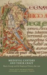 Medieval Cantors and their Craft - Katie Ann-Marie Bugyis, A. B. Kraebel, Margot E. Fassler (ISBN: 9781903153673)