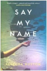 Say My Name (ISBN: 9780008203238)
