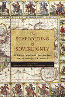 Scaffolding of Sovereignty - Global and Aesthetic Perspectives on the History of a Concept (ISBN: 9780231171861)