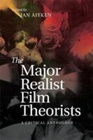 Major Realist Film Theorists (ISBN: 9781474425964)