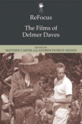 Refocus: the Films of Delmer Daves (ISBN: 9781474425988)