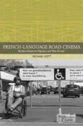 French-Language Road Cinema - Borders, Diasporas, Migration and 'New Europe' (ISBN: 9781474426015)