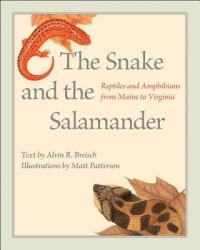 Snake and the Salamander - Alvin R. Breisch, Matt Patterson (ISBN: 9781421421575)