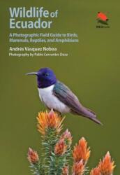 Wildlife of Ecuador (ISBN: 9780691161365)