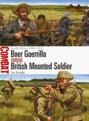 Boer Guerrilla vs British Mounted Soldier - South Africa 1880-1902 (ISBN: 9781472818294)