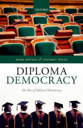Diploma Democracy - The Rise of Political Meritocracy (ISBN: 9780198790631)