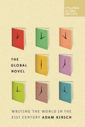 Global Novel - Adam Kirsch (ISBN: 9780997722901)