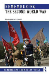 Remembering the Second World War (ISBN: 9781138808140)