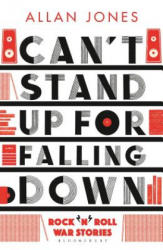 Can't Stand Up For Falling Down (ISBN: 9781408885918)