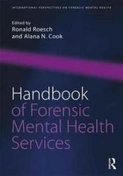 Handbook of Forensic Mental Health Services - Alana N. Cook (ISBN: 9781138645950)