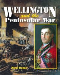 Wellington & the Peninsular War (ISBN: 9781910440469)