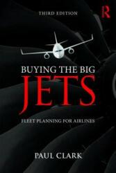 Buying the Big Jets - Paul Clark (ISBN: 9781138749825)