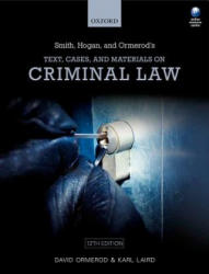 Smith, Hogan, & Ormerod's Text, Cases, & Materials on Criminal Law (ISBN: 9780198788713)