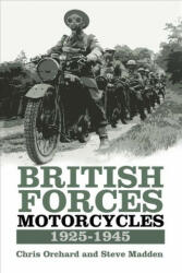 British Forces Motorcycles 1925-1945 (ISBN: 9780750970235)