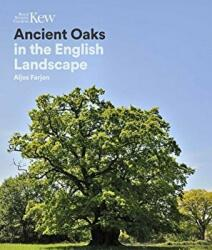 Ancient Oaks in the English landscape (ISBN: 9781842466407)