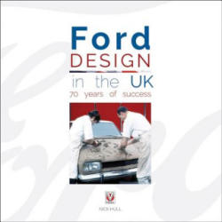 Ford Design in the UK - 70 Years of Success (ISBN: 9781845849863)