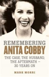Remembering Anita Cobby (ISBN: 9780143784647)