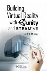 Building Virtual Reality with Unity and Steam VR (ISBN: 9781138033511)