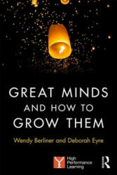 Great Minds and How to Grow Them - High Performance Learning (ISBN: 9781138284609)